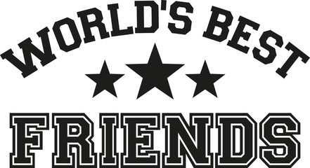 World's best friends lettering