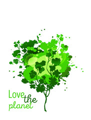 Love the planet. Poster ecology design. Green tree with watercolor splashes and spot. Vector isolated illustration.