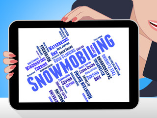 Snowmobiling Word Shows Winter Sport And Outdoors