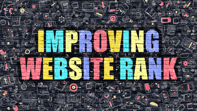 Improving Website Rank Concept. Improving Website Rank Drawn on Dark Wall. Improving Website Rank in Multicolor. Improving Website Rank Concept in Modern Doodle Style.