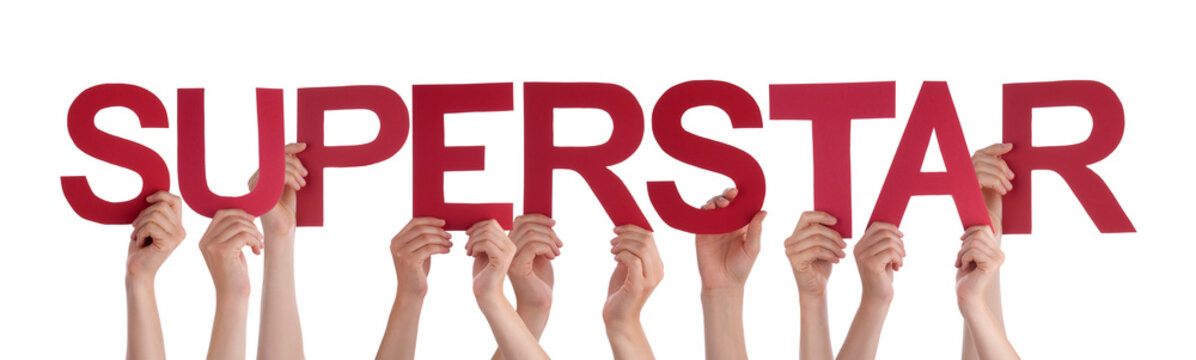 Many People Hands Holding Red Straight Word Superstar