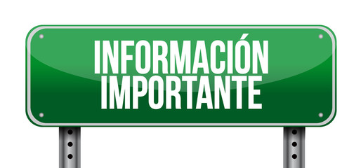 important information road Spanish sign