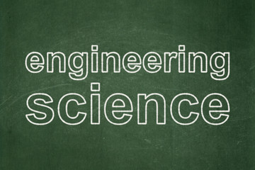 Science concept: Engineering Science on chalkboard background