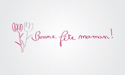 Bonne fête maman !