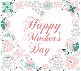 background of flowers in a heart shape with the words Happy Mother's Day