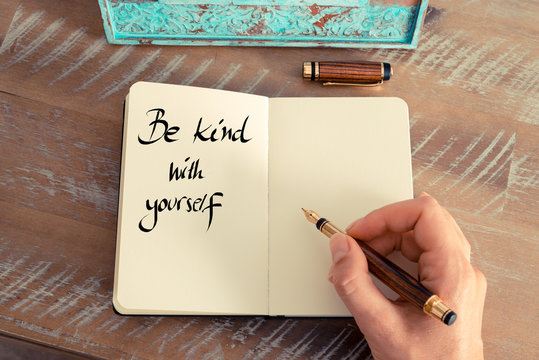 Be Kind With Yourself