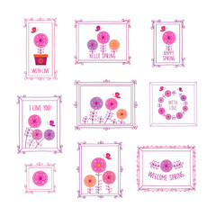 Hello spring. Set of decorative elements for birthday, wedding, easter, Mother's Day, Valentine's Day,. Vintage frames and spring flowers. Doodles, sketch for your design. Vector.