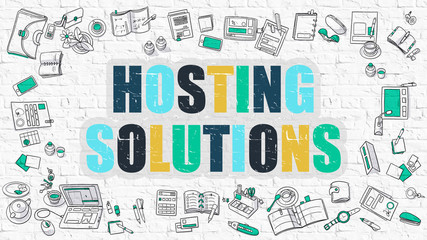 Hosting Solutions. Multicolor Inscription on White Brick Wall with Doodle Icons Around. Modern Style Illustration with Doodle Design Icons. Hosting Solutions on White Brickwall Background.