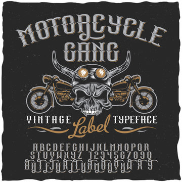 Motorcycle Gang Vintage Label typeface. Label font. Vintage font. Hand drawn skull at helmet and motorcycles.