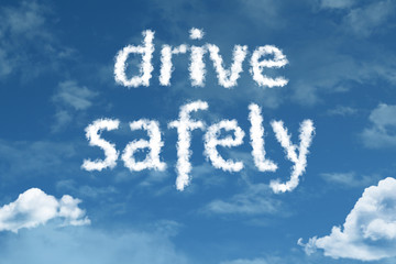 Drive Safely cloud word with a blue sky