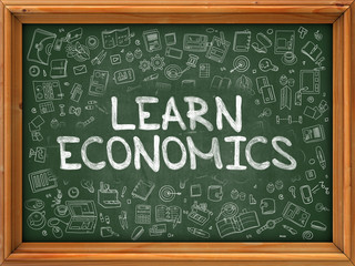 Hand Drawn Learn Economics on Green Chalkboard. Hand Drawn Doodle Icons Around Chalkboard. Modern Illustration with Line Style.