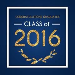 Congratulations on graduation 2016 class of. Graduation Party, C