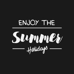 Vector enjoy summer quote. Hello Summer vector illustration. Vec