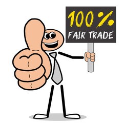 100% Fair Trade! Mann mit Schild