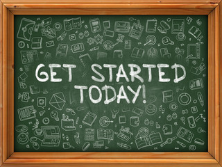 Get Started Today - Hand Drawn on Green Chalkboard with Doodle Icons Around. Modern Illustration with Doodle Design Style.
