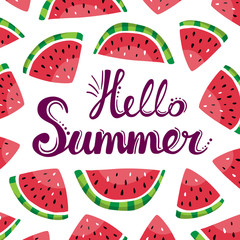 Lettering hello summer and watermelon slices on the white background. Summer vector hand drawn illustration. Good for cards, posters, gifts, summer party decorations and more.