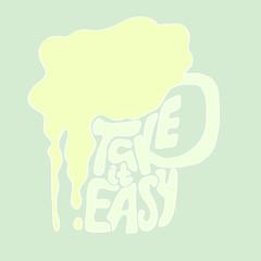 Take it easy. Inspiration illustration.