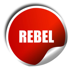 rebel, 3D rendering, a red shiny sticker