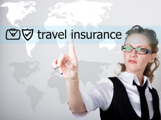 travel insurance written on a virtual screen. Internet technologies in business and tourism. woman in business suit and tie, presses a finger on a virtual screen