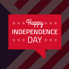 Vector happy independence day on red speech bubble