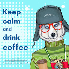 Husky hipster, keep calm and drink coffee poster