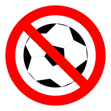 Prohibition to play with the ball football soccer