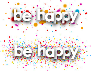Be happy paper banners.