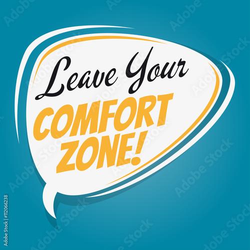 Leave your comfort zone retro speech bubble immagini e for Comfort zone milano prezzi