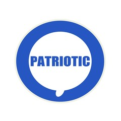 PATRIOTIC blue wording on Circular white speech bubble