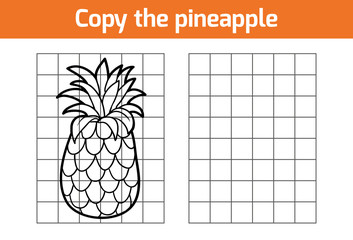 Copy the picture. Fruits and vegetables, pineapple