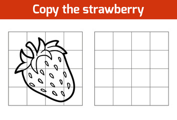 Copy the picture. Fruits and vegetables, strawberry