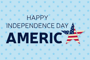 Happy Independence day greeting card, flyer. Happy Independence day poster.  Patriotic banner  for website template. Vector illustration.