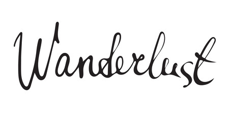 Hand drawn wanderlust word.Calligraphy.Ink and pen nib.Lettering