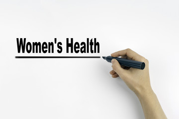 Hand with marker writing - Women's Health