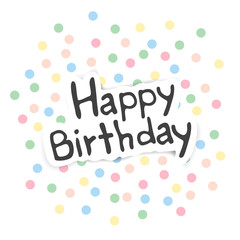 Vector Illustration of a Happy Birthday Greeting Card with Pastel Confetti