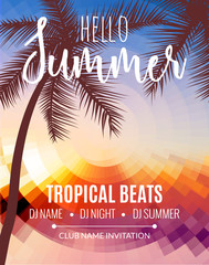 Hello Summer Beach Party. Tropic Summer vacation and travel. Tropical poster colorful background and palm exotic island. Music summer party festival. DJ template.