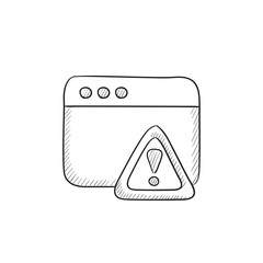 Browser window with warning sign sketch icon.