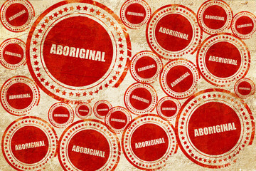 aboriginal, red stamp on a grunge paper texture