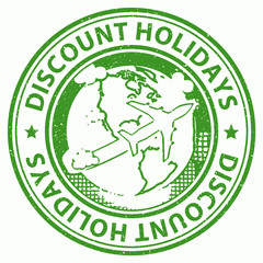 Discount Holidays Represents Bargains Discounted And Vacational