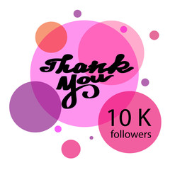 Thank you hand draw. Thank you 10 K followers. Web design for site, network, social networks. Vector illustration