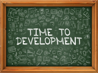 Time to Development - Hand Drawn on Chalkboard. Time to Development with Doodle Icons Around.