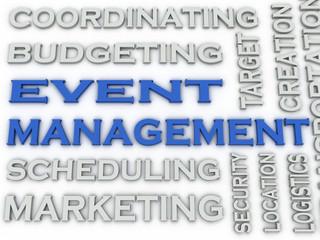 3d image Event Management word cloud concept