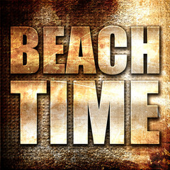 beach time, 3D rendering, metal text on rust background