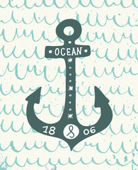Hand drawn vintage anchor with lettering on the waves background