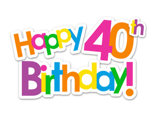 """HAPPY 40th BIRTHDAY"" Card"
