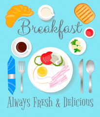 Breakfast Always Fresh and Delicious