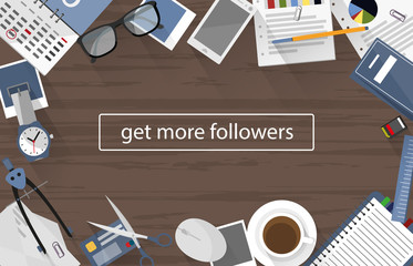 get more followers on wooden office desk