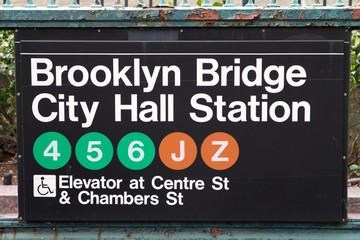 Brooklyn Bridge City Hall Subway Station Sign in Manhattan, New York City