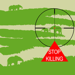 Poster to stop elephant, and animal in general, hunt. Silhouette of elephant in crosshair sight. Elephants in savannah with Stop Killing sign. Vector Illustration