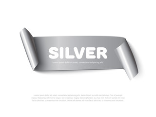 Silver curved paper ribbon banner with paper rolls and inscription Silver isolated on white background. Realistic vector silver paper ribbon for sale promo and ads